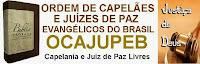 ORDEM DE CAPELÃES E JUÍZES DE PAZ EVANGÉLICOS DO BRASIL
