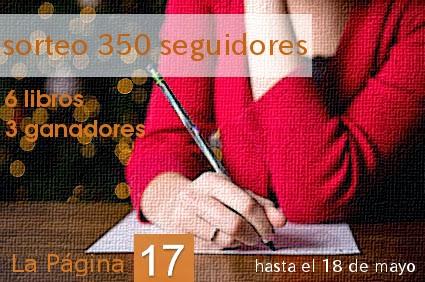 http://lapagina17.blogspot.com.es/2014/04/sorteo-350-seguidores.html