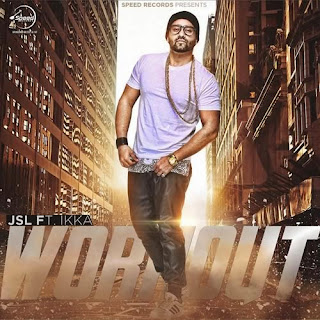 Workout Lyrics - JSL