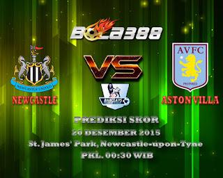 Agen Bola Terpercaya : Prediksi Skor Newcastle United Fc Vs Aston Villa Fc 20 Desember 2015