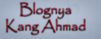Blog Kang Ahmad