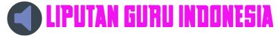 LIPUTAN GURU INDONESIA