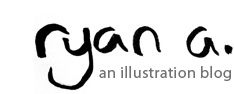 ryan a. :: illustration blog