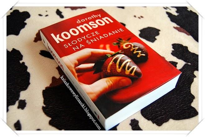 """""""Słodycze na śniadanie"""" Dorothy Koomson"""