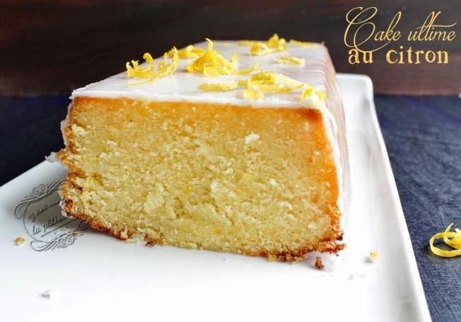 Bien connu Cake ultime au citron de Bernard ! : Il était une fois la pâtisserie CK74