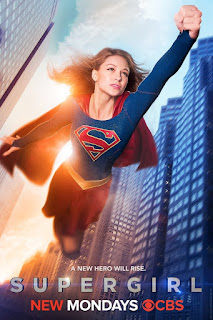 A New Hero Will Rise Supergirl New Mondays on CBS ad