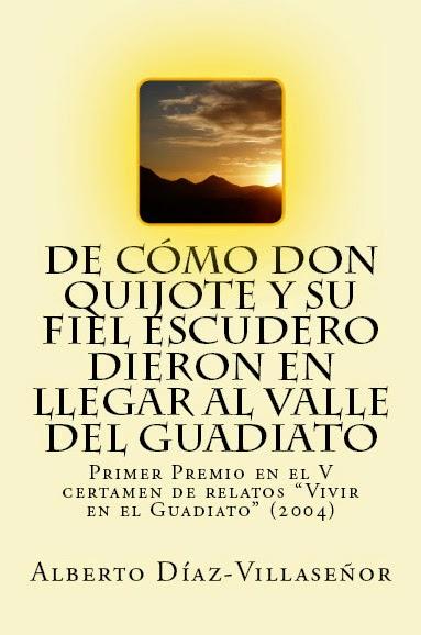 de cómo don quijote y su fiel escudero dieron en llegar al valle del guadiato
