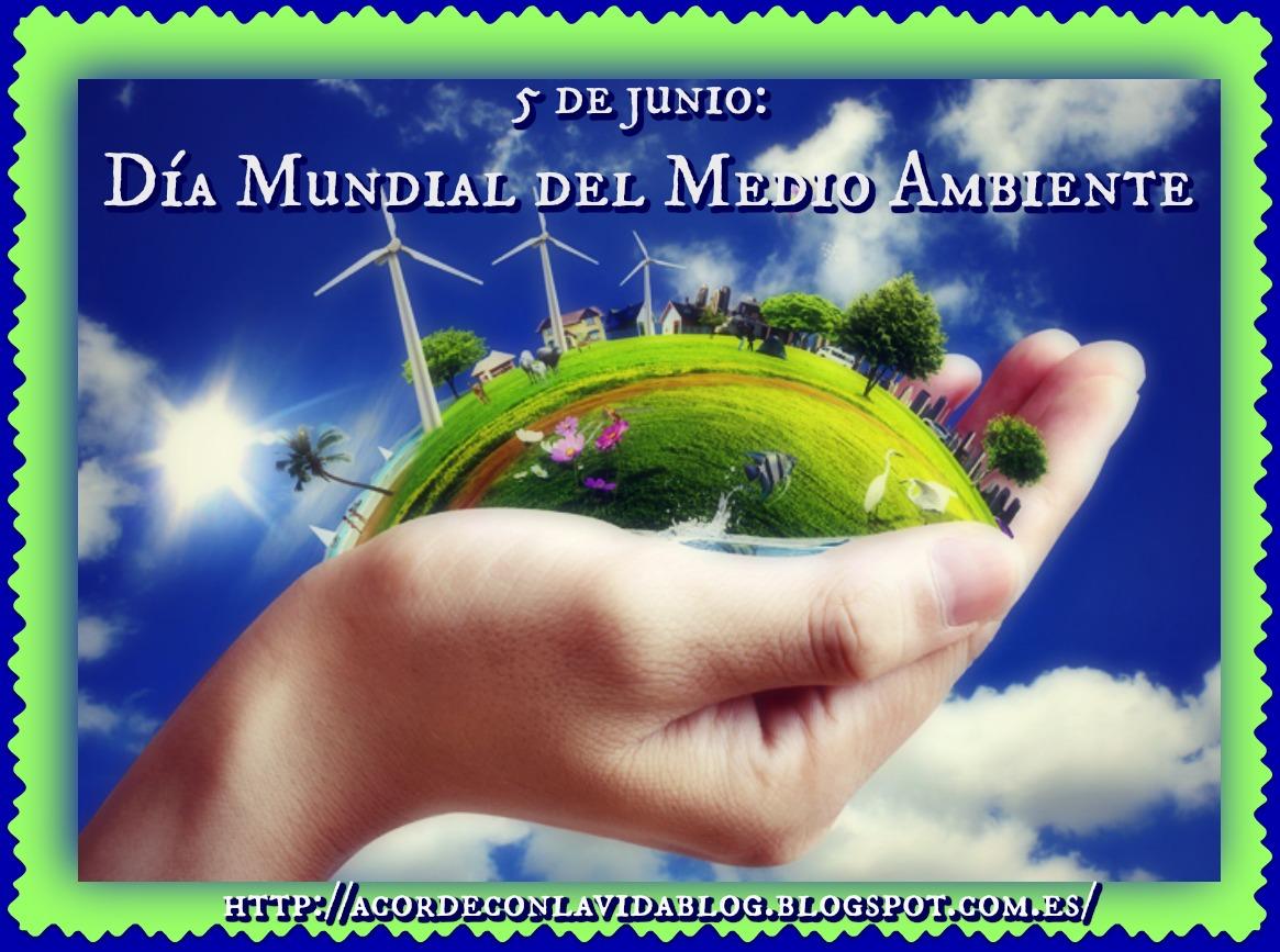 """* """"Día Mundial Del Medio Ambiente"""" *"""