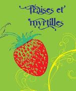 Fraises et Myrtilles