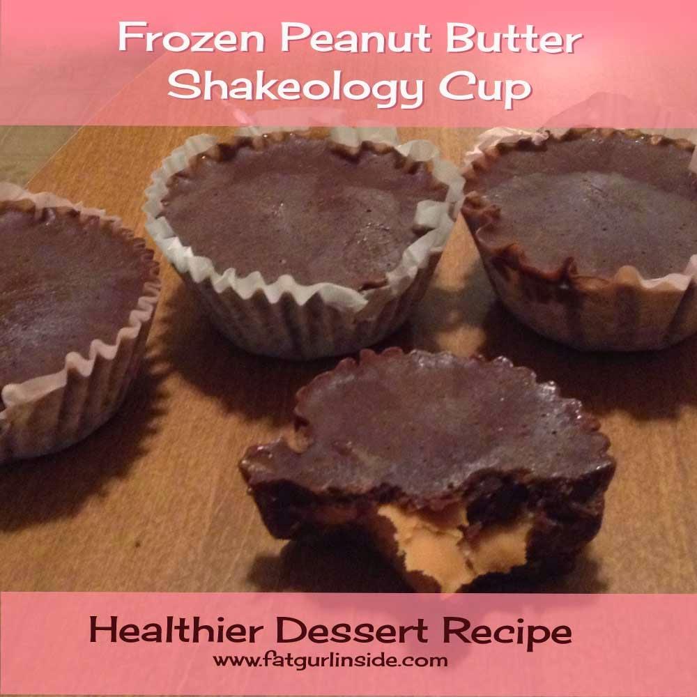 Frozen Peanut Butter Shakeology Cup www.fatgurlinside.com