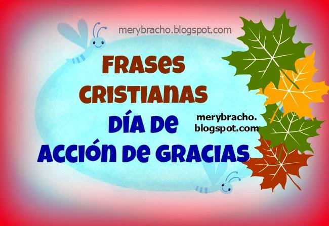 Frases Cristianas Día de Acción de Gracias | Entre Poemas y Vivencias