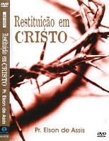 restituição-em-cristo-elson-de-assis