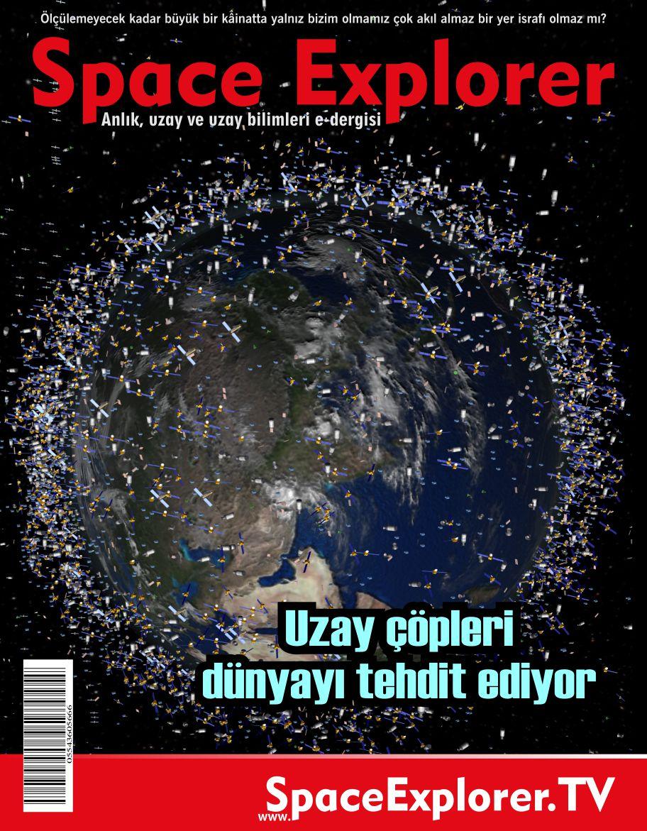 Uzay çöpleri dünyayı tehdit ediyor | Uzaydaki tehlike