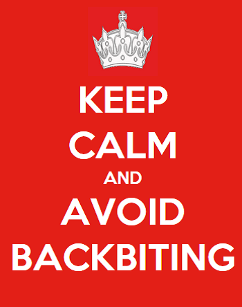 Keep Calm And Avoid Backbiting