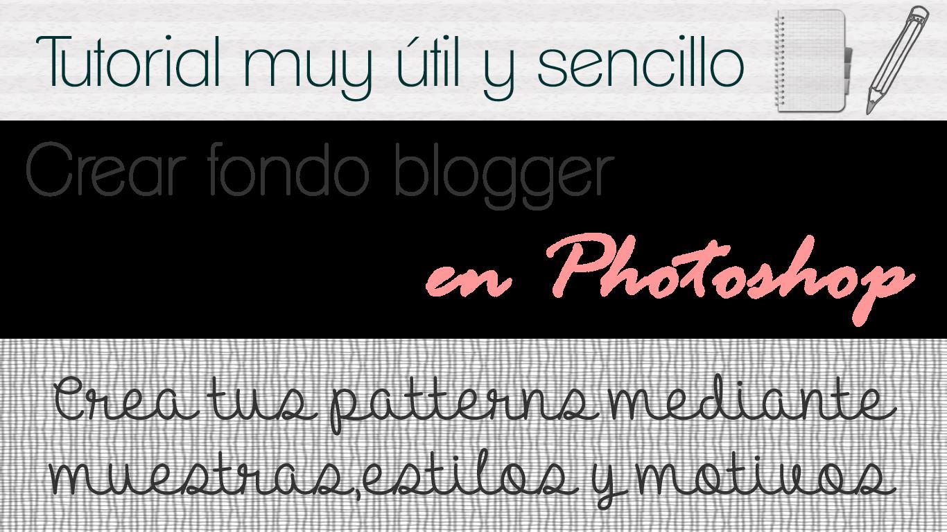 crear fondos blogger photoshop patterns muestras estilos motivos