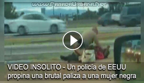 VIDEO INSOLITO - Un policía de EEUU propina una brutal paliza a una mujer negra