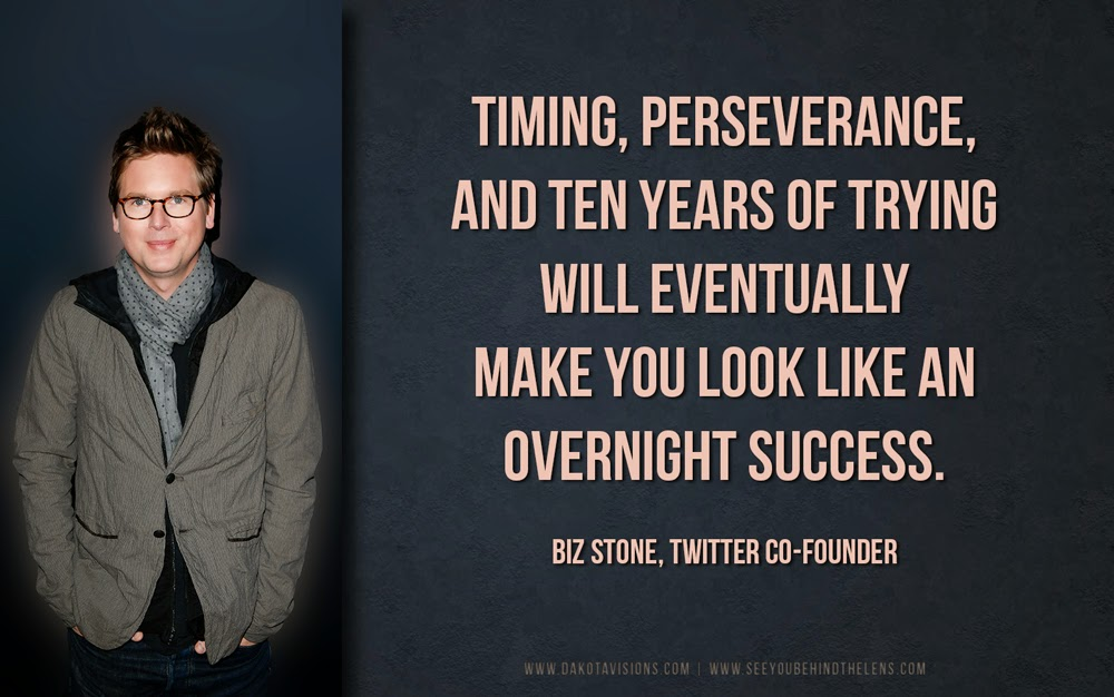 Timing, perseverance, and ten years of trying will eventually make you look like an overnight success.  Biz Stone Twitter co-founder