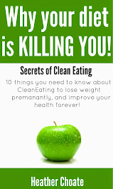 Why Your Diet is Killing You!: Secrets of Clean Eating