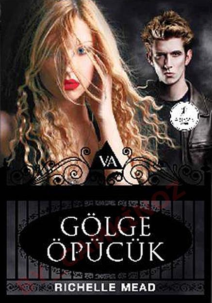 Vampir Akademisi (G�lge �p�c�k) T�rk�e