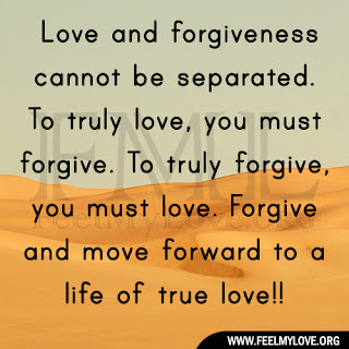 Love and forgiveness cannot be separatedForgiveness Love Quotes