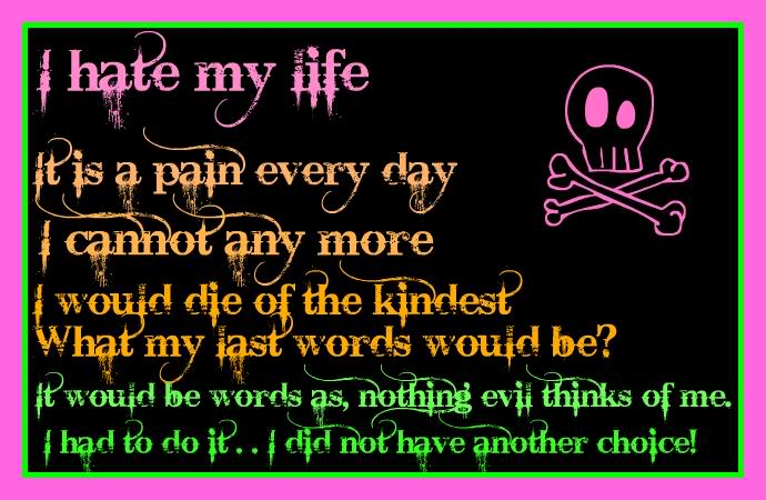 i hate my life poems - photo #27