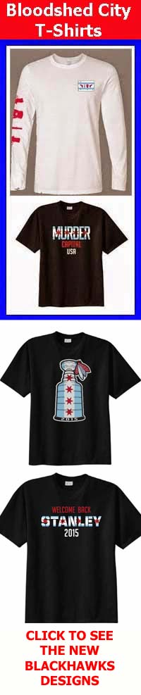 BLOODSHED CITY CHICAGO T-SHIRTS - CLICK ON THE T-SHIRTS BELOW TO BUY OR VIEW