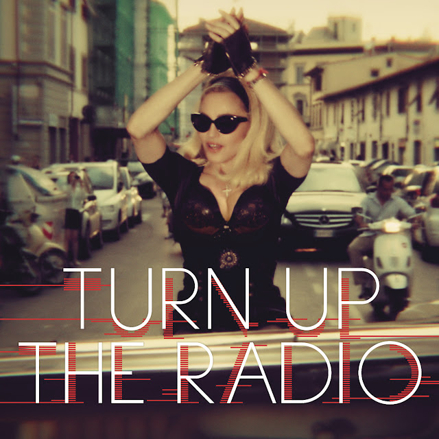 Madonna Turn Up The Radio