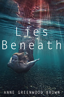 Lies Beneath by Anne Greenwood Brown YA mermaids
