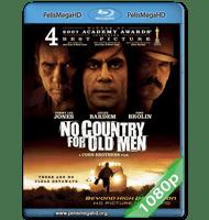 NO ES PAÍS PARA VIEJOS (2007) FULL 1080P HD MKV ESPAÑOL LATINO