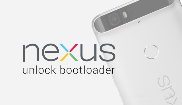 How To Unlock Bootloader Nexus Devices 6P/5X/6/5/4/7/9//10