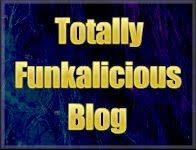 Hey I'm Totally FUNKALICIOUS!!