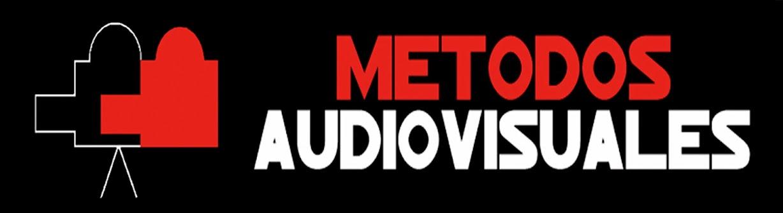 METODOS AUDIOVISUALES
