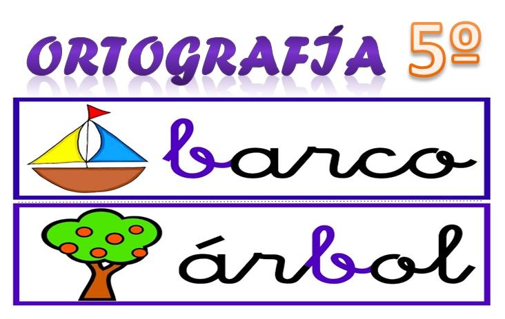 Ortografía Quinto