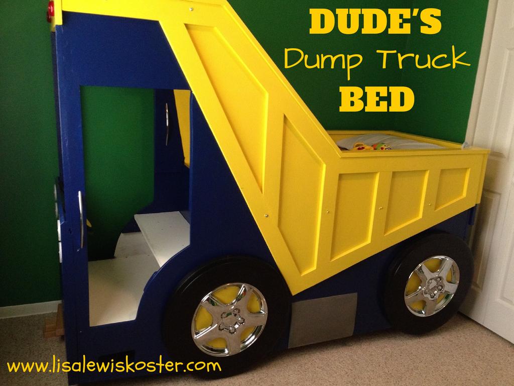 True hope and a future dude 39 s dump truck bed - Kids dump truck bed ...