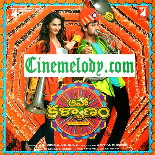 Aaha Kalyanam Telugu Mp3 Songs Free  Download -2014