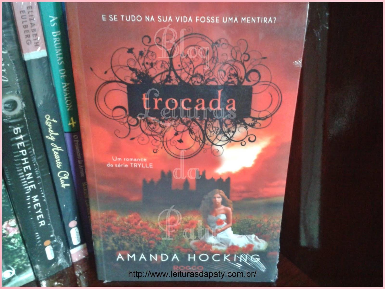 Livro Trocada - Editora Rocco - Blog Leituras da Paty