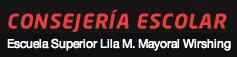 Consejería Escolar - Escuela Superior Lila M. Mayoral