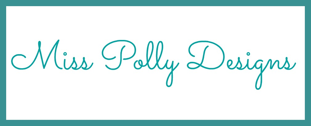 Miss Polly Designs