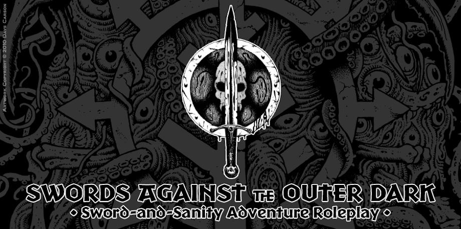 Swords Against the Outer Dark