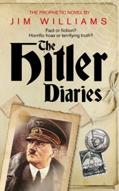 The Hitler Diaries by Jim Williams