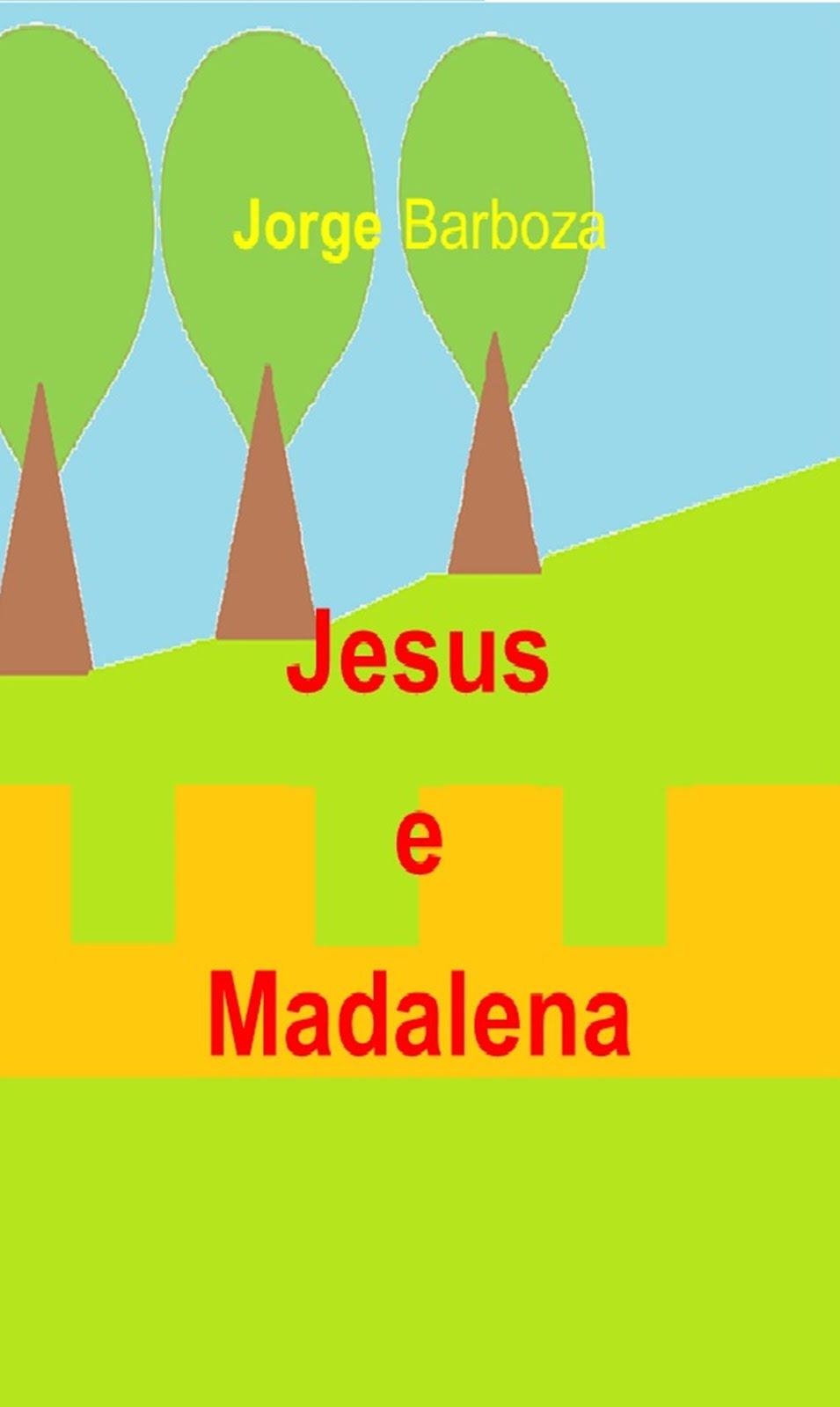 Não há dúvida Jesus libertou Madalena