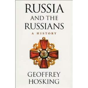 geoffrey hosking russia and the russians