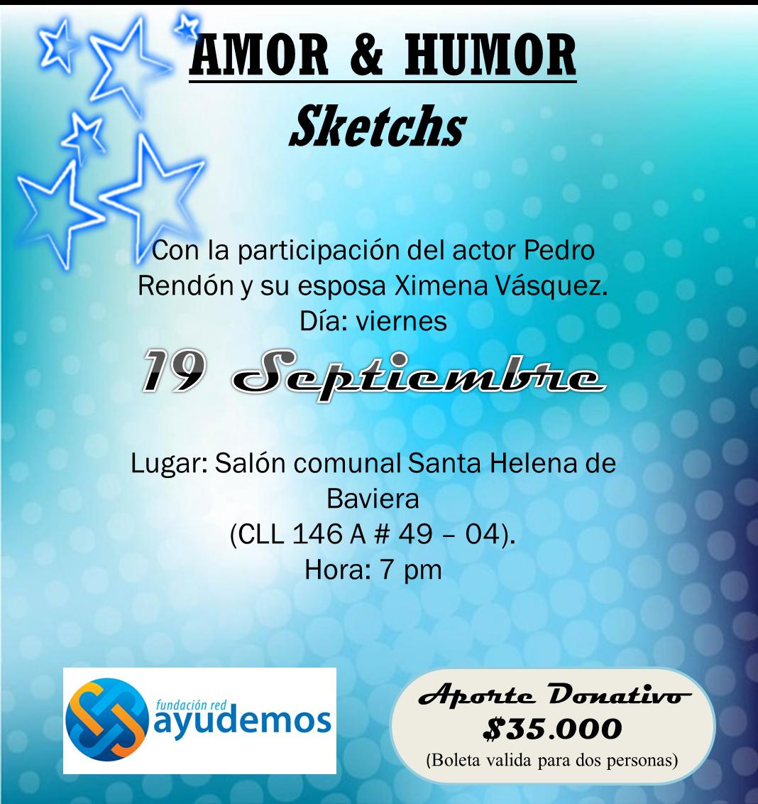 Sketchs de Amor y Humor en Bogotá - Septiembre 9 2014