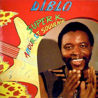Diblo et le Groupe Loketo -Super K, Amour et Souvenir,Mélodie