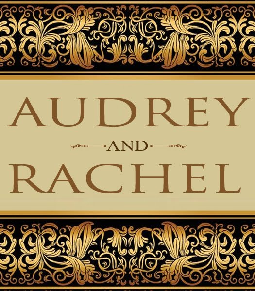 Audrey And Rachel