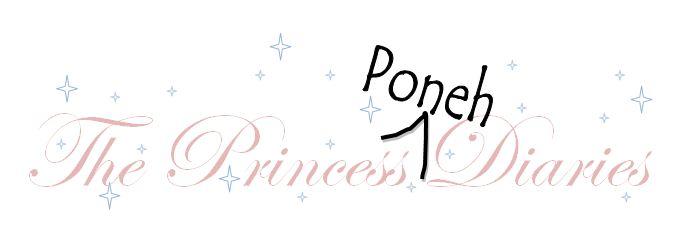 The Princess Poneh Diaries