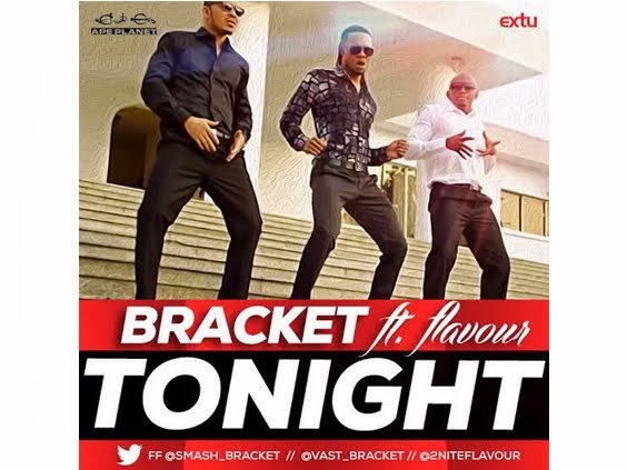 Bracket – Tonight ft. Flavour
