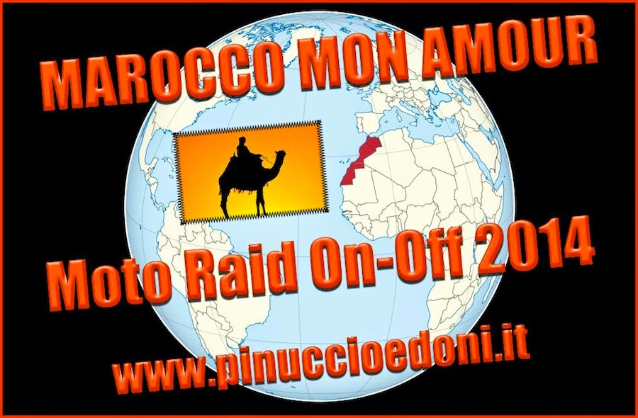 MAROCCO Mon Amour Moto Raid On-Off 2014