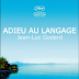 Movie You Should Check oUT: GoodBye To Language