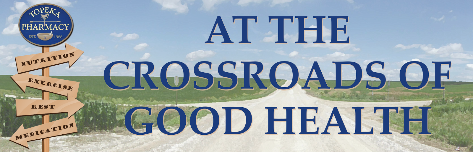 The Crossroads of Good Health